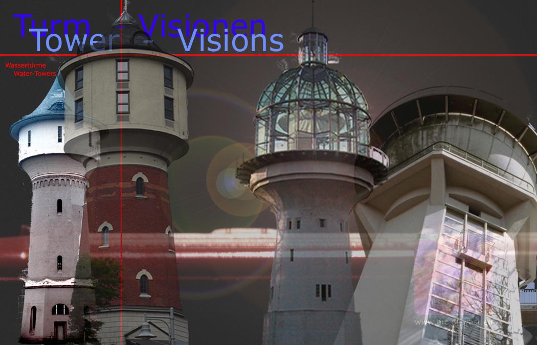 Turm-Visionen